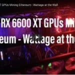 Five RX 6600 XT GPUs Mining Ethereum – Wattage at the Wall
